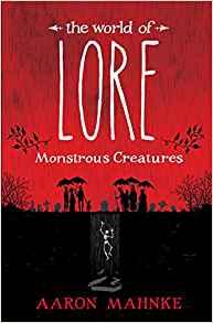 lore monstrous creatuers